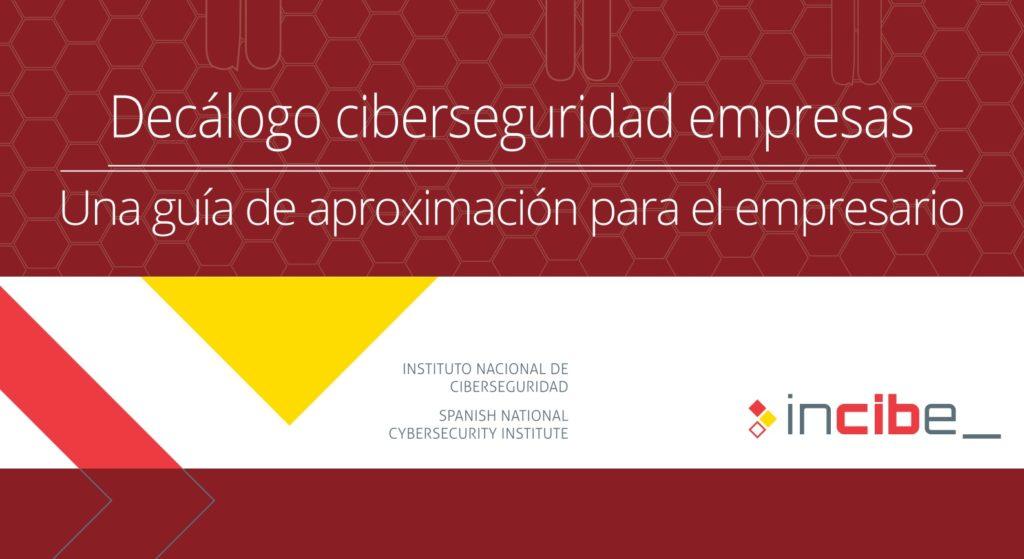 El INCIBE publica su guía sobre ciberseguridad para empresas